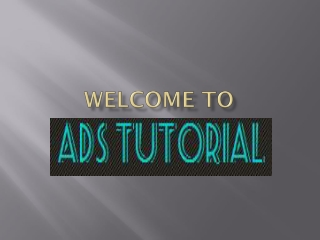 ADS Tutorial - The Ultimate Solution for Career