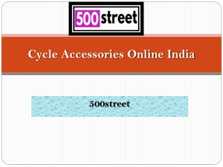 Looking for Cycle Accessories Online India | 500street