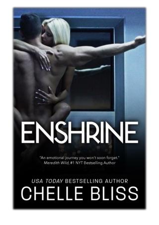 [PDF] Free Download Enshrine By Chelle Bliss