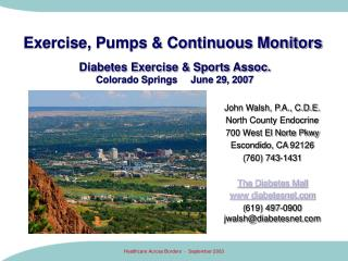 Exercise, Pumps & Continuous Monitors