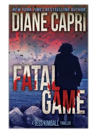 [PDF] Free Download Fatal Game By Diane Capri
