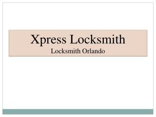 Xpress Locksmith