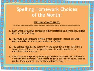 Spelling Homework Choices of the Month!