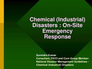 Chemical (Industrial) Disasters : On-Site Emergency Response