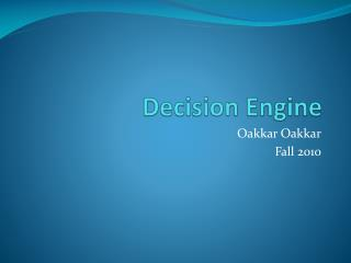 Decision Engine