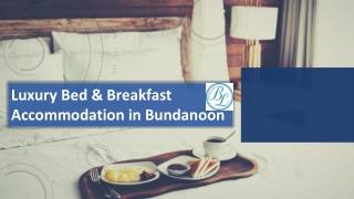 Luxury Bed & Breakfast Accommodation in Bundanoon