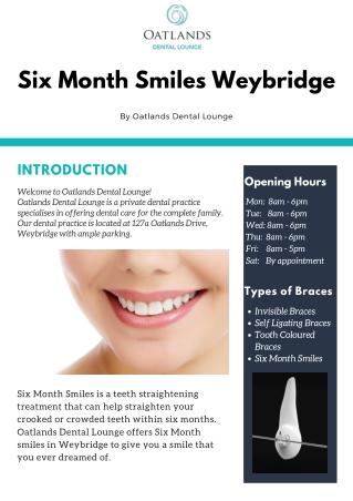 Six Month Smiles Weybridge