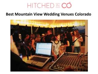 Best Mountain View Wedding Venues Colorado