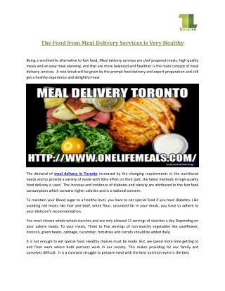 The Food From Meal Delivery Services is Very Healthy