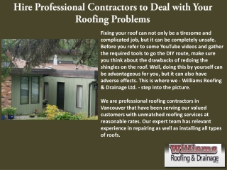 Hire Professional Contractors to Deal with Your Roofing Problems