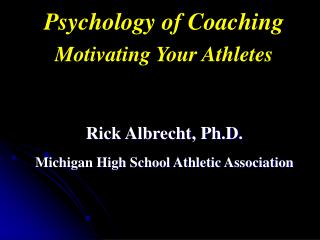 Psychology of Coaching Motivating Your Athletes