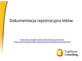 Dokumentacja rejestracyjna leków