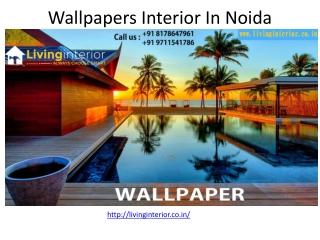 Wallpapers Interior In Noida