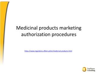 Medicinal products marketing authorization procedures
