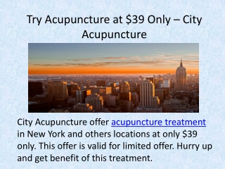 Try Acupuncture at $39 Only – City Acupuncture