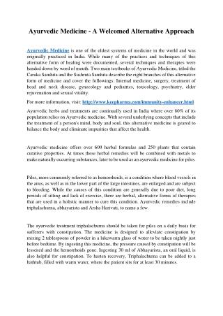 Ayurvedic Medicine - A Welcomed Alternative Approach