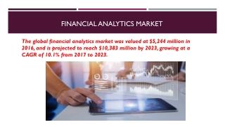 Financial Analytics Market Demand Overview, Driver, Restraints, Opportunities Forecast 2023
