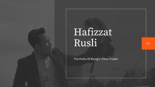 Hafizzat rusli: Perks Of Learning Forex Trading