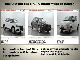 Dick Automobile e.K. : Gebrauchtwagen Kaufen