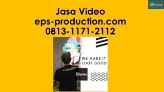 Wa/Call [0813.1171.2112] Pembuatan Video Company Profile Di Jakarta | Jasa Video EPS Production