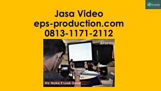 Wa/Call [0813.1171.2112] Company Profile Organisasi Di Jakarta | Jasa Video EPS Production