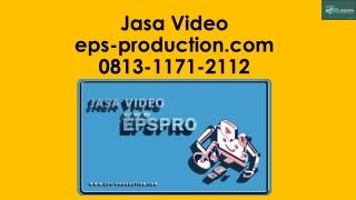 Wa/Call [0813.1171.2112] Pembuatan Video Profil Di Jakarta | Jasa Video EPS Production