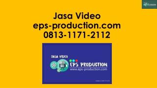 Wa/Call [0813.1171.2112] Company Profile Perusahaan Jasa Advertising Di Jakarta | Jasa Video EPS Production
