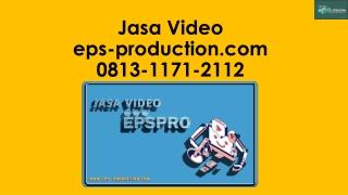 Wa/Call [0813.1171.2112] Pembuatan Video Profil Perusahaan Di Jakarta | Jasa Video EPS Production