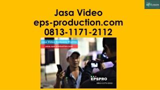 Wa/Call [0813.1171.2112] Pembuatan Video Profile Di Jakarta | Jasa Video EPS Production