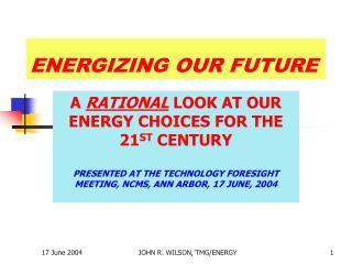 ENERGIZING OUR FUTURE