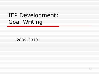 IEP Development: Goal Writing