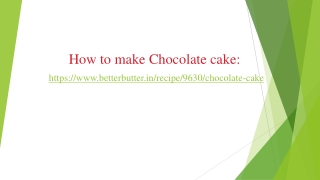 How to make Chocolate cake recipe