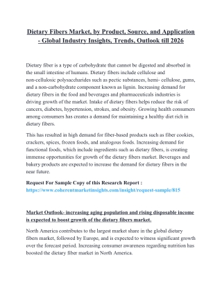 Dietary Fibers Market, by Product, Source, and Application - Global Industry Insights, Trends, Outlook till 2026