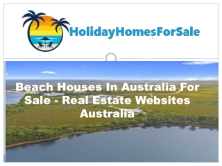 Beach Houses In Australia For Sale - Real Estate Websites Australia