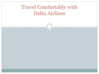 Travel Comfortably with DeltaAirlines
