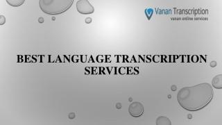 Best Language Transcription Services