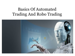 Basics Of Automated Trading And Robo Trading