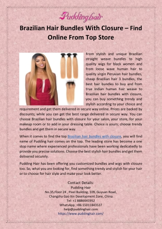 Brazilian Hair Bundles With Closure – Find Online From Top Store