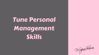 Tune Personal Management Skills