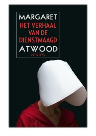 [PDF] Free Download Het verhaal van de dienstmaagd By Margaret Atwood