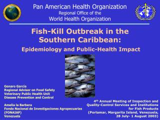 Fish-Kill Outbreak in the Southern Caribbean:  Epidemiology and Public-Health Impact
