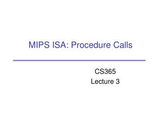 MIPS ISA: Procedure Calls