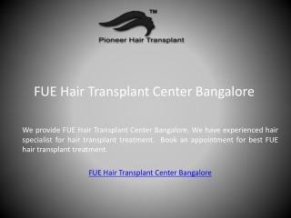 FUE Hair Transplant Center Bangalore