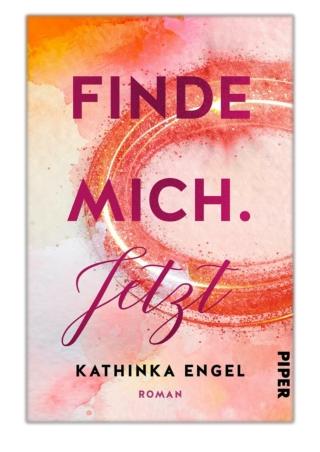[PDF] Free Download Finde mich. Jetzt By Kathinka Engel