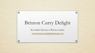 Brixton Curry Delight | Indian Takeaway