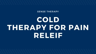 Cold Therapy for Pain Relief