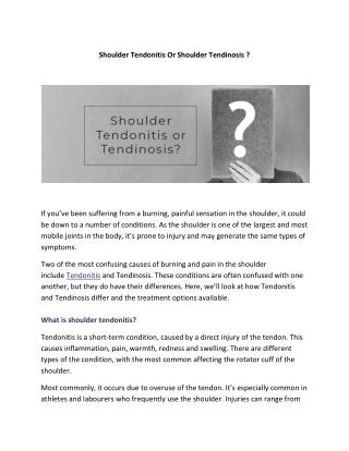 Shoulder Tendonitis Or Shoulder Tendinosis ?