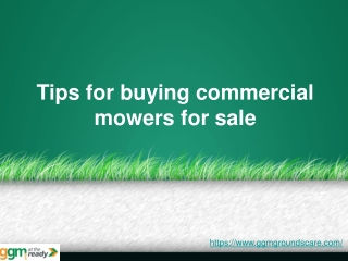 Tips for buying commercial mowers for sale