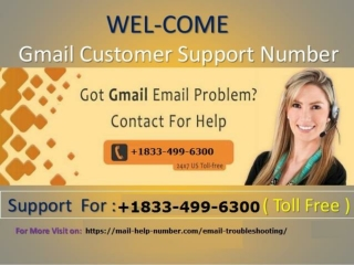 Gmail Contact Support Phone Number 1833-499-6300.