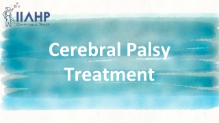 Cerebral Palsy Treatment | IIAHP Therapy Center